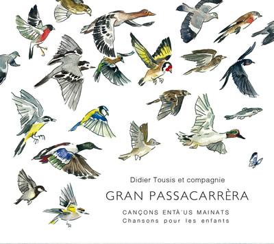 Gran Passacarrèra - Tousis et compagnie
